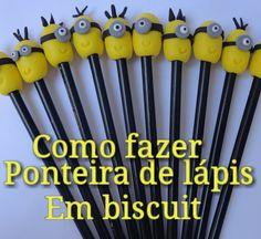Como Fazer Ponteira de Lápis Minions em Biscuit/iniciantes