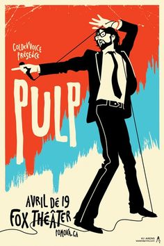 Pulp at the Fox Theater in Pomona, CA. ********** Designed by artist Kii Arens for Pulp. Flyer Poster, Poster S, Poster Prints, Art Prints, Rock Posters, Band Posters, Concert Posters, Movie Posters, Musik Illustration