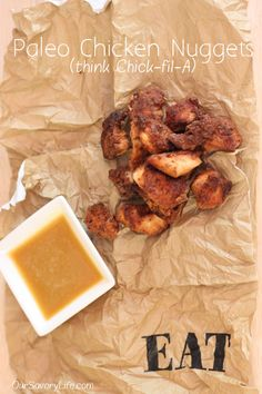 Paleo Chicken Nuggets (think Chick-fil-A)