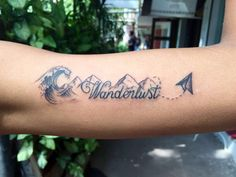 Love the mountains to the sea with the arrow not wanderlust... maybe Wonder
