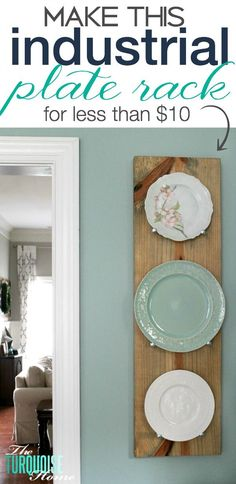 Make this DIY Industrial Plate Rack for less than $10! | Tutorial at TheTurquoiseHome.com #diningroomideasdiy