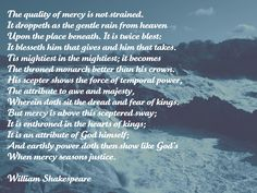 """The Quality of Mercy. I love this Shakespeare quote from """"The Merchant of Venice"""" and I could not find it in a picture format so I created this one. The background is a photo I took at Great Falls."""