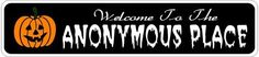 ANONYMOUS PLACE Lastname Halloween Sign - Welcome to Scary Decor, Autumn, Aluminum - Welcome to Scary Decor, Autumn, Aluminum - 4 x 18 Inches by The Lizton Sign Shop. $12.99. 4 x 18 Inches. Rounded Corners. Predrillied for Hanging. Aluminum Brand New Sign. Great Gift Idea. ANONYMOUS PLACE Lastname Halloween Sign - Welcome to Scary Decor, Autumn, Aluminum - Welcome to Scary Decor, Autumn, Aluminum 4 x 18 Inches - Aluminum personalized brand new sign for your Autum...