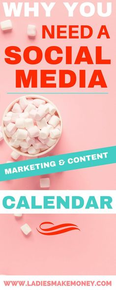Why You Need a Social Media Marketing and Content Calendar! // Ladies Make Money << #smm #socialmedia
