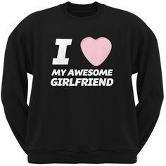 I Love My Awesome Girlfriend Candy Heart Black Adult Crew Neck Sweatshirt