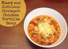 Easy and Delicious Crockpot Chicken Tortilla Soup - Happiness is Homemade