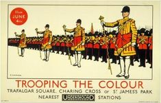 Trooping the Colour _______________________________ St. James Park ~ Charring Cross ~ Trafalgar Square ~ Stations