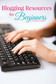 Have you thought about starting a blog or have you been blogging for a while? This is a Blogger Resources page with lots of great information to check out!
