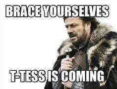 Meme Maker - Brace yourselves T-TESS is coming Meme Maker!