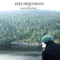 Feel Dimensions by Oliver Daniel on SoundCloud