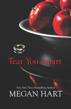 Tear You Apart Megan Hart Harlequin Harlequin MIRA Pub Date Aug 27 2013 Ebook and Paperback 299 pages Book provided by publis. Film Books, Book Club Books, Book Nerd, I Love Books, Books To Read, My Books, Megan Hart, Forever Book, Reading Challenge