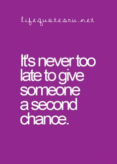 37 Best Second Chance Images Quote Life Quotes To Live By