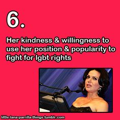 Little Lana Parrilla things #6- Her kindness and willingness to use her position and popularity to fight for LGBT rights