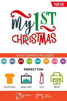 My 1st Christmas SVG Cut Files Wall Art Quote Printable Art Decor room Art Printable Poster digital (Svg Dxf Cdr Eps Ai Jpg Pdf Png)