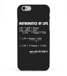 # Mathematics of Life iPhone Cases .  Limited Editions - Worldwide ShippingLimitierte Auflage - Weltweiter VersandMore Nerdy and Geeky Products under:https://www.teezily.com/stores/nerdsTagsMath, Maths, Mathematics, Mathe, Mathematik, Rechnen, Mathematics of Life, Love, Liebe, Happiness, Relationship, Friends, Motivation, Girlfriend, Boyfriend, Happy, Cute, Cuteness, Nerd, Nerds, Nerdy, Geek, Geeks, Geeky, Zahlen, Numbers, Live, Life, Universe, Science, Scientist, Big Bang, Spirit…