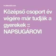 Középső csoport év végére már tudják a gyerekek :: NAPSUGÁROVI Diy And Crafts, Kindergarten, Marvel, Education, Children, Desserts, Young Children, Tailgate Desserts, Boys