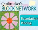 Learn basic foundation piecing on Quiltmaker's Block Network