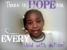 Hope for every child with autism. #autism #special #needs
