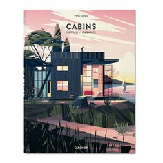 Taschen Cabins book | Documented through text, photographs and illustrations by French artist Marie-Laure Cruschi, Cabins explores the creative solutions devised by architects when presented with limited space.