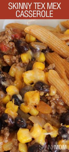 Skinny Tex Mex Casserole! Forget the tacos, this casserole is AMAZING.