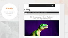 Clearly is a news/magazine theme for WordPress. The theme is fully responsive and good looking on any screen size with a really compact theme options.