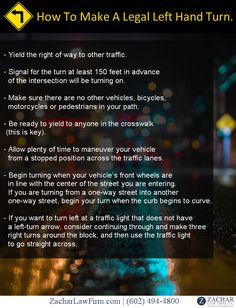 "The Law of the Left Hand Turn in #Arizona. Get The Facts.  ""The driver of a vehicle within an intersection intending to turn to the left shall yield the right-of-way to a vehicle that is approaching from the opposite direction and that is within the intersection or so close to the intersection as to constitute an immediate hazard.""  See More: - http://www.zacharassociates.com/motor-vehicle-accidents/arizona-car-accident-attorneys-left-hand-turns/"