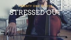 Twenty One Pilots - Stressed out for cello and piano Awesome music video, by GnuS Cello on youtube.
