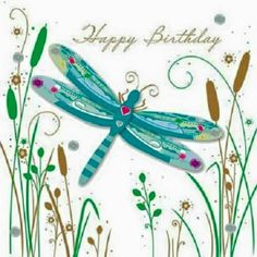 Handmade Dragonfly Birthday Greeting Card By Talking Pictures Thumbnail 1 Happy Birthday Wishes Photos, Birthday Wishes For Kids, Happy Birthday Art, Birthday Blessings, Happy Birthday Greeting Card, Birthday Wishes Quotes, Birthday Love, Birthday Messages, Birthday Images