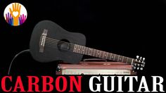 New innovations Travel guitars - Carbon Fiber Acoustic Electric Guitars