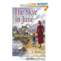 Free Kindle Book : The Skye in June