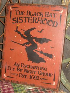 """Primitive Lg Holiday Wooden Hand Painted Halloween Salem Witch Sign -  """" The Black Hat  SISTERHOOD  """"  Country  Rustic Folkart on Etsy, $16.95"""