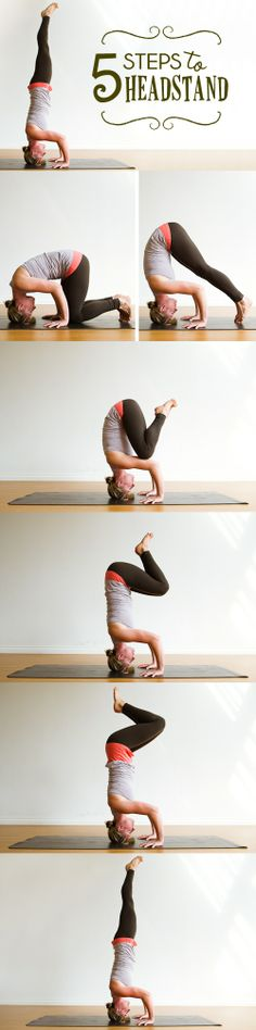 5 steps to break your neck :)) just kidding 5 steps to HEADSTAND!