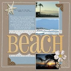3 photo 1 page scrapbook layout I like the idea of anchoring the corners of the page visually with large photo corners. Ideas for Scrapbookers: Reader's Pages! Beach Scrapbook Layouts, Vacation Scrapbook, Scrapbook Sketches, Scrapbooking Layouts, Scrapbook Photos, Scrapbook Ideas For Couples, Scrapbook Ideas For Beginners, Scrapbook Templates, Scrapbook Journal