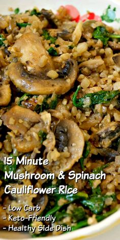 15 Minute Mushroom & Spinach Cauliflower Rice - Quick Low Carb Side Dish Food Recipes For Dinner, Food Recipes Keto Low Carb Side Dishes, Veggie Side Dishes, Healthy Side Dishes, Vegetable Dishes, Side Dish Recipes, Food Dishes, Healthy Recipes, Vegetable Recipes, Low Carb Recipes