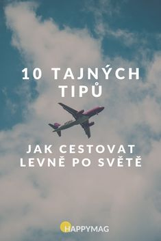 10 tajných tipů, jak cestovat po světě co nejlevněji Travel And Tourism, Travel Guide, Travel Destinations, History Facts, Holidays And Events, Mists, Life Hacks, Finance, Bangkok