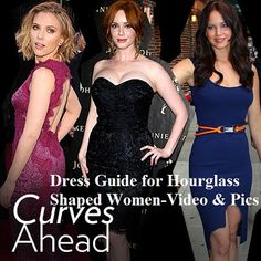 Dresses for Hourglass Shaped Females-Video and Pictures ~ Simply Fashion Blog