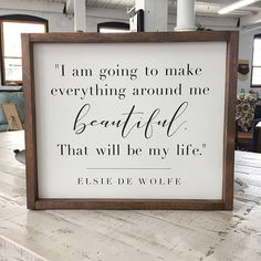 Elsie De Wolfe Framed Wood Sign, Make Everything Around Me Beautiful Quote Wall Hanging, Gallery Wall Piece, Custom Home Decor