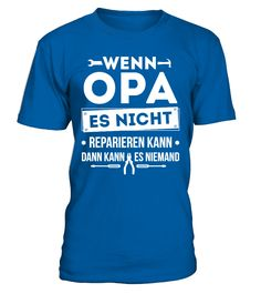 Opa Opi Großvater Großpapa Reparieren  #gift #idea #shirt #image #mother #father #mom#dad #son #papa #suppermom #supperfather #coffemugs