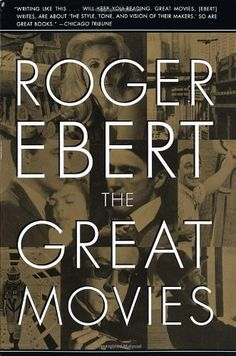 Such a great book if you want to dig deeper into the meanings of films. Roger Ebert writes 100 essays on great movies - his analytical and writing skills are admirable and worthy of respect (even if he does hate your favorite movie ;)