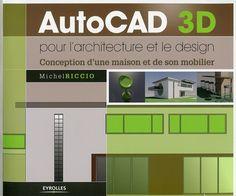Michel Riccio- AutoCad 3D pour l'architecture et le design