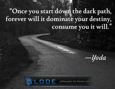 #start #darkpath #destiny #yoda #philosophy #inspiring #quotation visit https://www.lode.de?utm_content=buffer403e3&utm_medium=social&utm_source=pinterest.com&utm_campaign=buffer