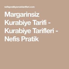 Margarinsiz Kurabiye Tarifi - Kurabiye Tarifleri - Nefis Pratik