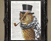 Sir Owl wearing top hat and pipe. A vintage animal dictionary art print. Upcycled and repurposed for the planet.