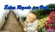 Mensagem - Estou Rezando por Você Anniversary Message, Happy Brithday, Angels