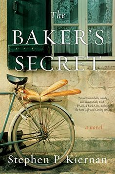 """Perfect for fans of The Nightingale: In coastal Normandy, young baker Emmanuelle finds the courage to resist her village's Nazi occupiers. """"A tale beautifully, wisely, and masterfully told"""" (Paula McLain, bestselling author of The Paris Wife)."""