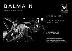 Mysterious and sophisticated BALMAIN SS'16 MEN READY-TO-WEAR collection available for an order at Myriam Volterra - The Italian Buying Office for Fashion & Luxury We have the best selection of high end brands! Contact us to discover more information on discounts and offers!