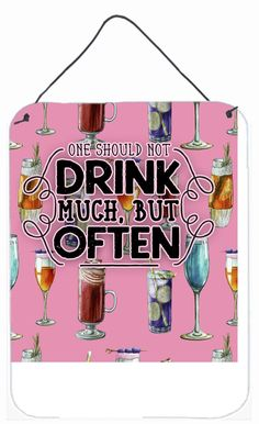 Coctails Drink Often Sign Wall or Door Hanging Prints BB5408DS1216