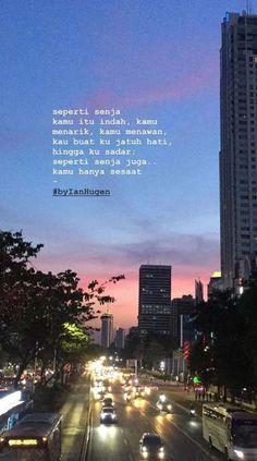 New Quotes Indonesia Nyindir Mantan Ideas Quotes Rindu, Text Quotes, Nature Quotes, Mood Quotes, Life Quotes, Cinta Quotes, Wattpad Quotes, Sunset Quotes, Quotes Galau