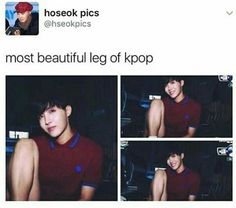 Hobi's leg looks smoother than mine. *cries & tries to sandpaper leg*