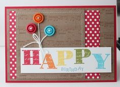 Love this fun Birthday Card from Heather Summers Stampin' Up! 2012 Artisan winner...happy, happy, happy!!!